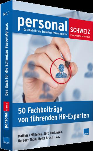 Best of personalSCHWEIZ - 50 Fachbeitraege von fuehrenden HR-Experten